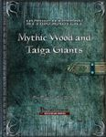 RPG Item: Mythic Wood and Taiga Giants