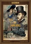 Board Game: City of the Big Shoulders