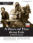 RPG Item: A Dozen and Three Group Feats