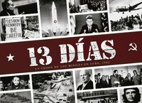 13 Días: La crisis de los misiles en Cuba
