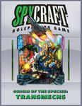 RPG Item: Origins of the Species: Transmechs
