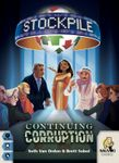 Board Game: Stockpile: Continuing Corruption