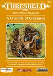 Issue: Threshold (Issue 13 - Oct 2016) A Crucible of Creatures