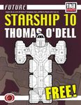 RPG Item: Starship 10: Thomas O'Dell