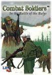 Board Game: Combat Soldiers: In the Battle of the Bulge