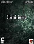RPG Item: Agents of Oblivion: Starfall Jungle (Savage Worlds)