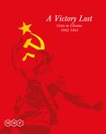 Board Game: A Victory Lost: Crisis in Ukraine 1942-1943