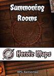 RPG Item: Heroic Maps: Summoning Rooms