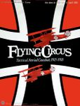 Board Game: Flying Circus: Tactical Aerial Combat, 1915-1918