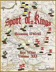 Board Game: Sport of Kings: Germany 1740-45