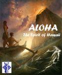 Board Game: Aloha: The Spirit of Hawaii