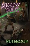 RPG Item: Shadow, Sword & Spell Rulebook (Second Edition)
