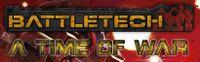 RPG: A Time of War: The BattleTech RPG
