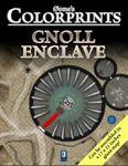 RPG Item: 0one's Colorprints 08: Gnoll Enclave