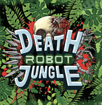 RPG Item: Death Robot Jungle