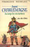 RPG Item: Avant Charlemagne: Au temps des rois barbares
