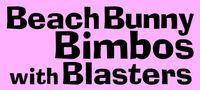 RPG: Beach Bunny Bimbos with Blasters