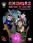 RPG Item: Gnomes: Masters of Illusion