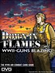 Board Game: Down in Flames: WWII-Guns Blazing