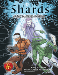 RPG Item: Shards of the Shattered Universe  Core Rules
