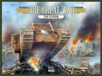 Board Game: The Great War: Tank Expansion