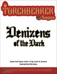 RPG Item: Torchbearer Sagas: Denizens of the Dark