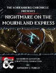 RPG Item: The Korranberg Chronicle: Nightmare on the Mournland Express