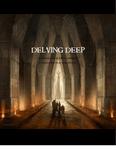 RPG Item: Delving Deep