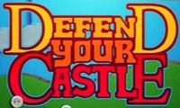 Series: Defend Your Castle