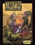 RPG Item: Corrupting Influence