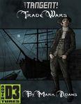 RPG Item: Tangent!: Trade Wars