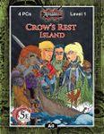 RPG Item: A00: Crow's Rest Island (5E)