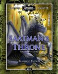RPG Item: A22: Saatman's Throne, Saatman's Empire (4 of 4) (5E)