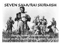 Board Game: Seven Samurai Skirmish