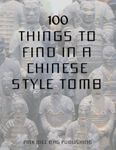 RPG Item: 100 Things to Find in a Chinese Style Tomb