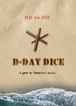 Board Game: D-Day Dice: Free Trial Version