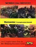Board Game: Serbia the Defiant / Romania: Transylvanian Gambit
