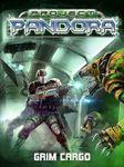 Board Game: Project Pandora: Grim Cargo
