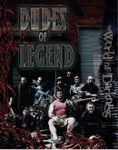 RPG Item: Dudes of Legend