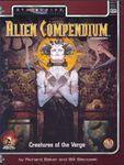 RPG Item: Alien Compendium: Creatures of the Verge