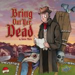 Board Game: Bring Out Yer Dead