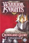 Board Game: Warrior Knights: Crown and Glory