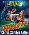 Board Game: Humans!!! 4: Camp Zombie Lake