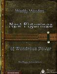 RPG Item: New Figurines of Wondrous Power
