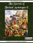 RPG Item: The Secrets of Tactical Archetypes II