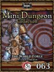 RPG Item: Mini-Dungeon Collection 063: The World Forge (5E)