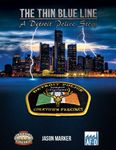 RPG Item: The Thin Blue Line: A Detroit Police Story