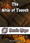 RPG Item: Heroic Maps: The Altar of Tenoch