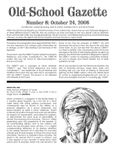Issue: Old-School Gazette (Issue 8 - Oct 2006)