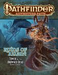 RPG Item: Pathfinder #125: Tower of the Drowned Dead